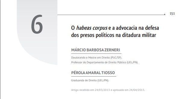 O habeas corpus e a advocacia na defesa dos  presos políticos na ditadura militar.