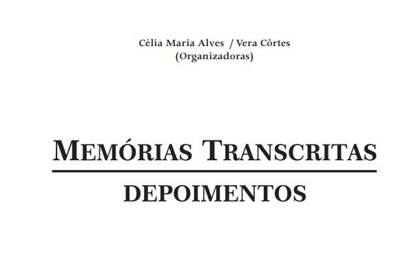 Memórias Transcritas – Depoimentos