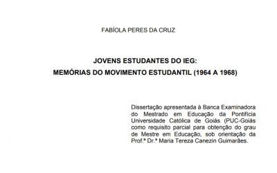 JOVENS ESTUDANTES DO IEG: MEMÓRIAS DO MOVIMENTO ESTUDANTIL (1964 A 1968)