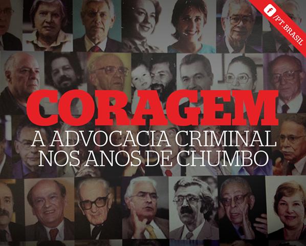 Coragem: A Advocacia Criminal nos Anos de Chumbo